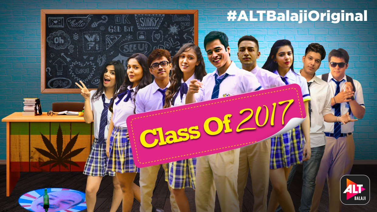 Watch Class Of 2017 Full Series online at ALTBalaji