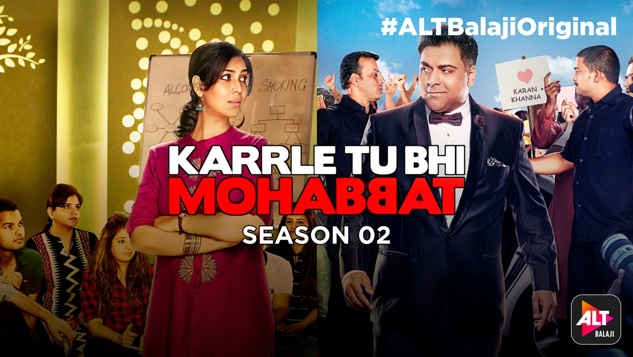 Watch Karrle Tu Bhi Mohabbat Season 2 Full Series online at ALTBalaji