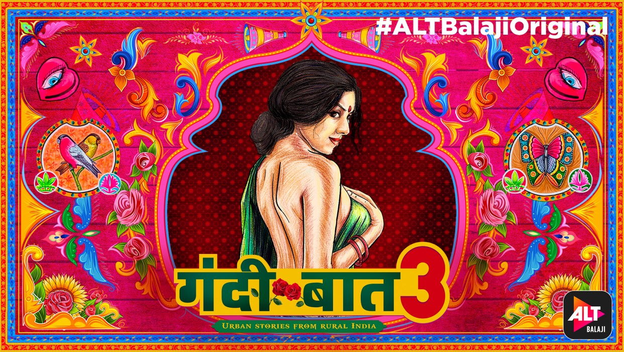 Watch Gandii Baat Season 3 - Full Episodes only on ALTBalaji